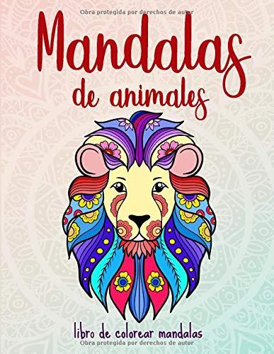 Mandalas de animales: 50 mandalas de animales para niños a partir de 6 años: creatividad,...