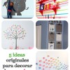 5 Ideas originales para decorar paredes infantiles