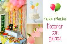 Fiestas infantiles, decorar con globos