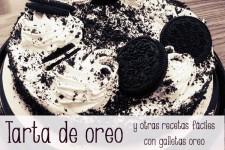 Tarta de Oreo y otras recetas fáciles ¡con Oreos!
