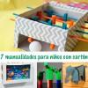 7 manualidades para niños con cartón