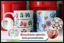 Manualidades infantiles: Tazas personalizadas