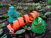 5 manualidades para niños con rollos de papel