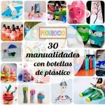 30 manualidades recicladas con botellas