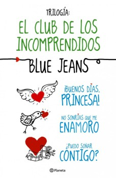 El Club de los Incomprendidos de Blue Jeans