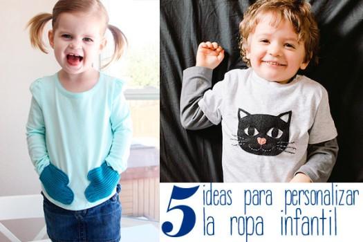 5 ideas para personalizar la ropa infantil