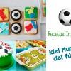 Recetas infantiles ¡para el Mundial de fútbol!