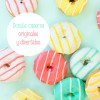 Donuts caseros originales y divertidos