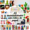 35 manualidades con rollos de papel