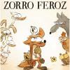 """¡Regalamos 20 ENTRADAS DOBLES DE CINE para """"El Malvado ZORRO FEROZ""""!"""