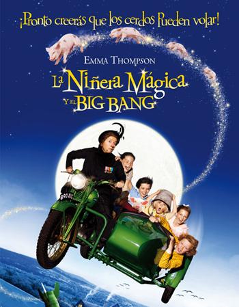 La niñera mágica y el Big Bang 3