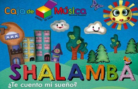 Shalambá, musical