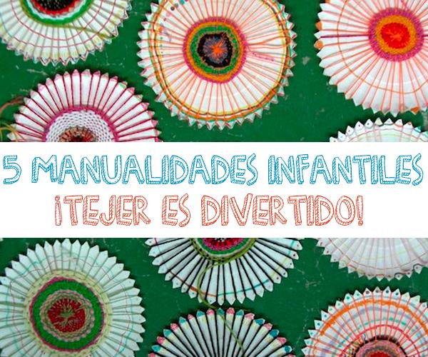Manualidades infantiles tejer es divertido pequeocio for Manualidades para ninos con lana