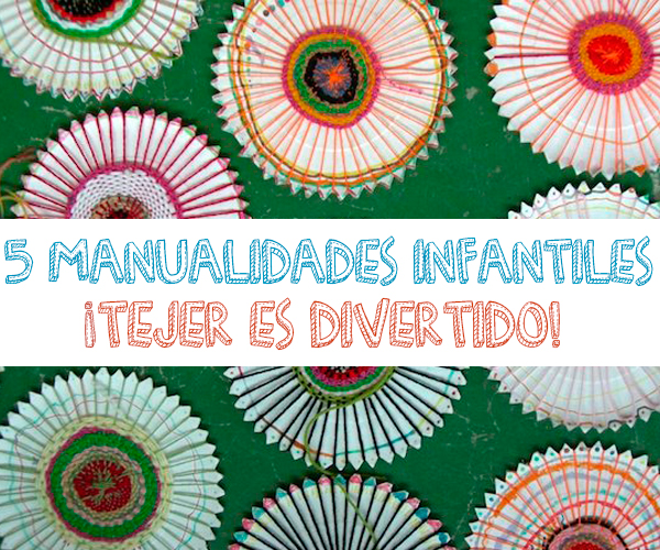Manualidades infantiles para aprender a tejer