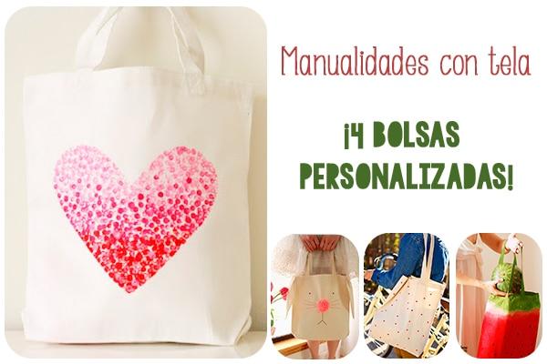 Manualidades con tela 4 bolsas personalizadas pequeocio - Como hacer manualidades con tela ...