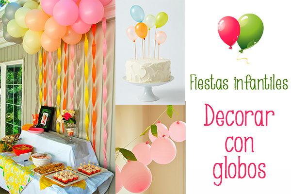 Fiestas infantiles decorar con globos Pequeocio