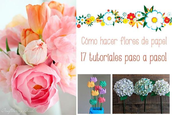 Flores De Papel 7 Tutoriales Paso A Paso Pequeocio Com