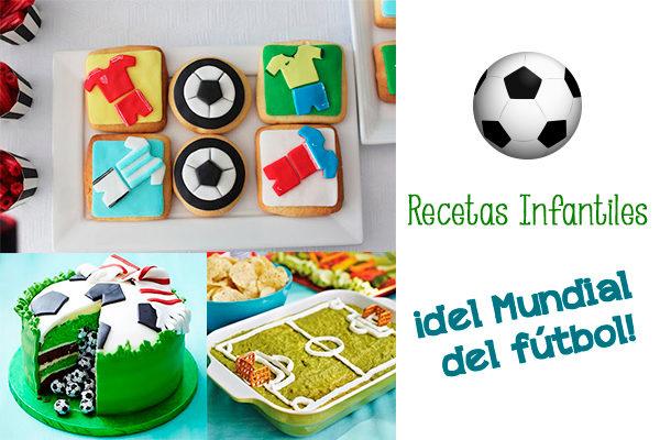 Recetas infantiles para el mundial de fútbol