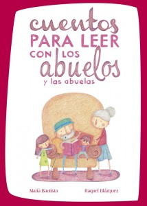 Cuentos para leer con los abuelos (y las abuelas) 2