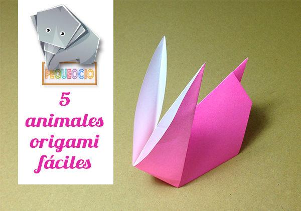Origami f cil 5 animales de papel con v deo tutoriales - Origami para todos ...