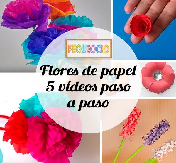 5 Flores De Papel Con Videos Paso A Paso Pequeocio Com