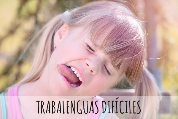 trabalenguas dificiles