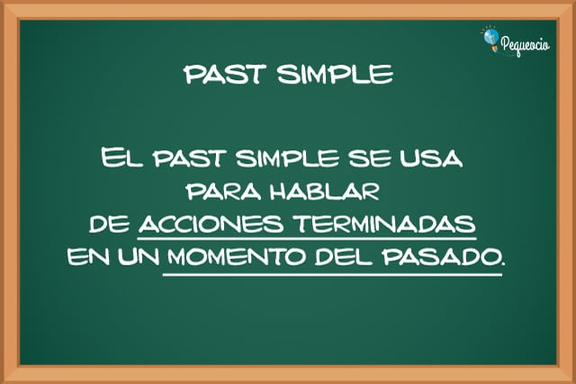 Pasado Simple En Inglés O Past Simple Pequeociocom