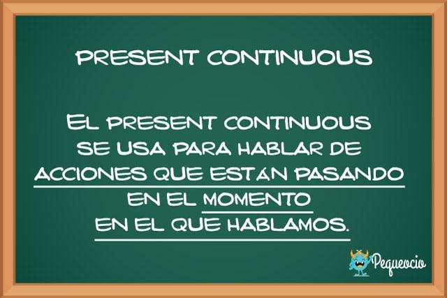 Cómo se usa el present continuous