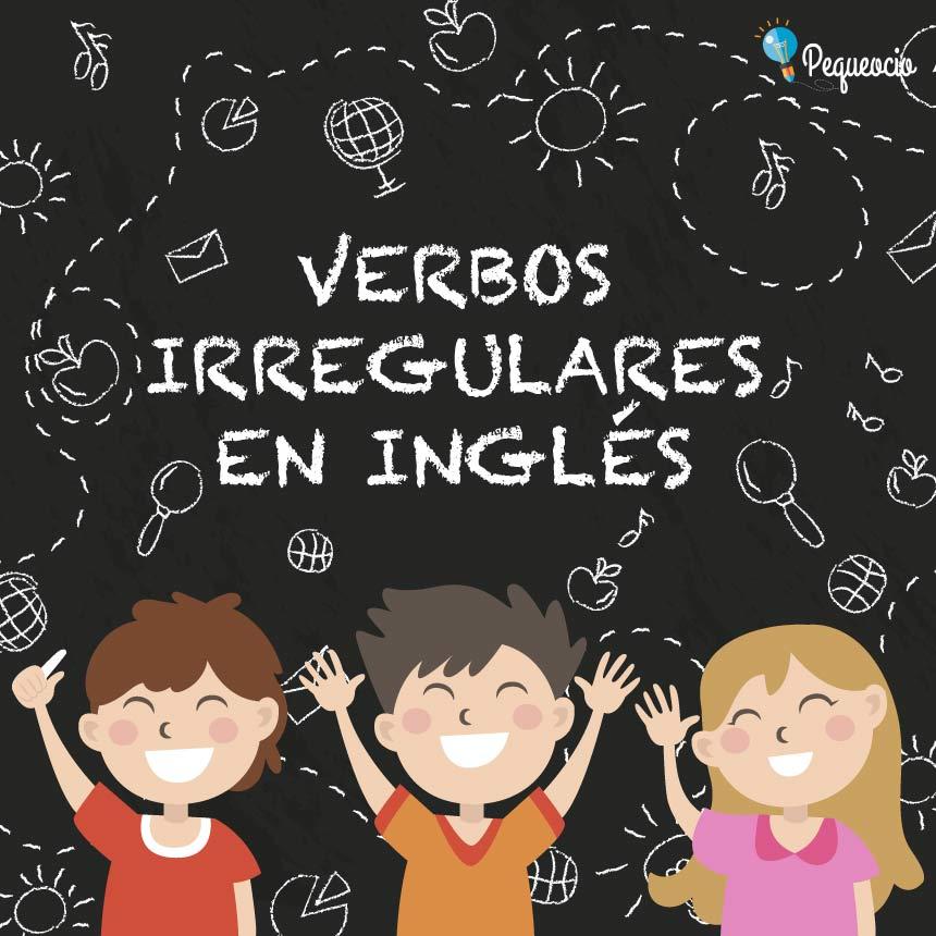 Lista Completa De Verbos Irregulares En Inglés Pequeocio