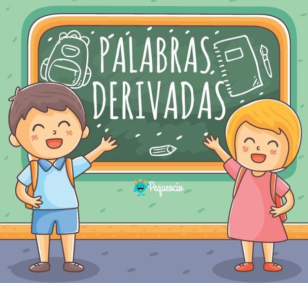 Palabras derivadas ejemplos