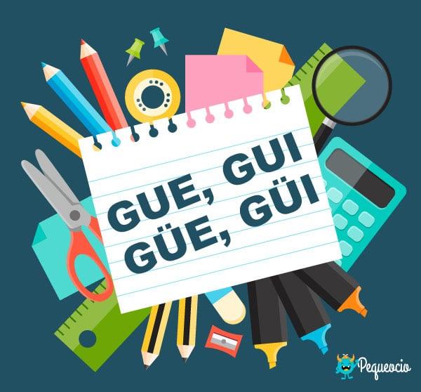 100 Ejemplos De Palabras Con Gue Gui Güe Y Güi Pequeocio