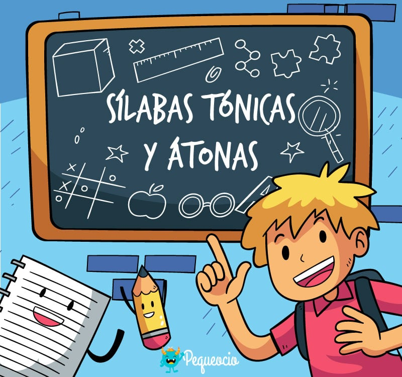 Sílaba Tónica Y átona Explicación Con Ejemplos Pequeocio