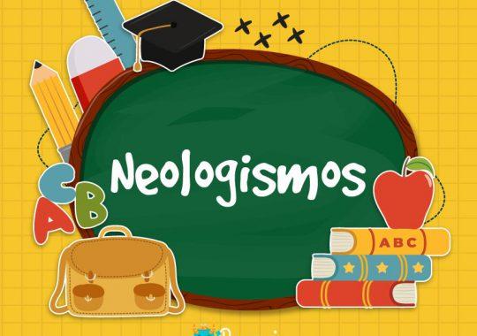 Neologismos ejemplos