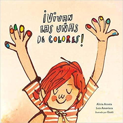 vivan las uñas de colores libros para niños con valores