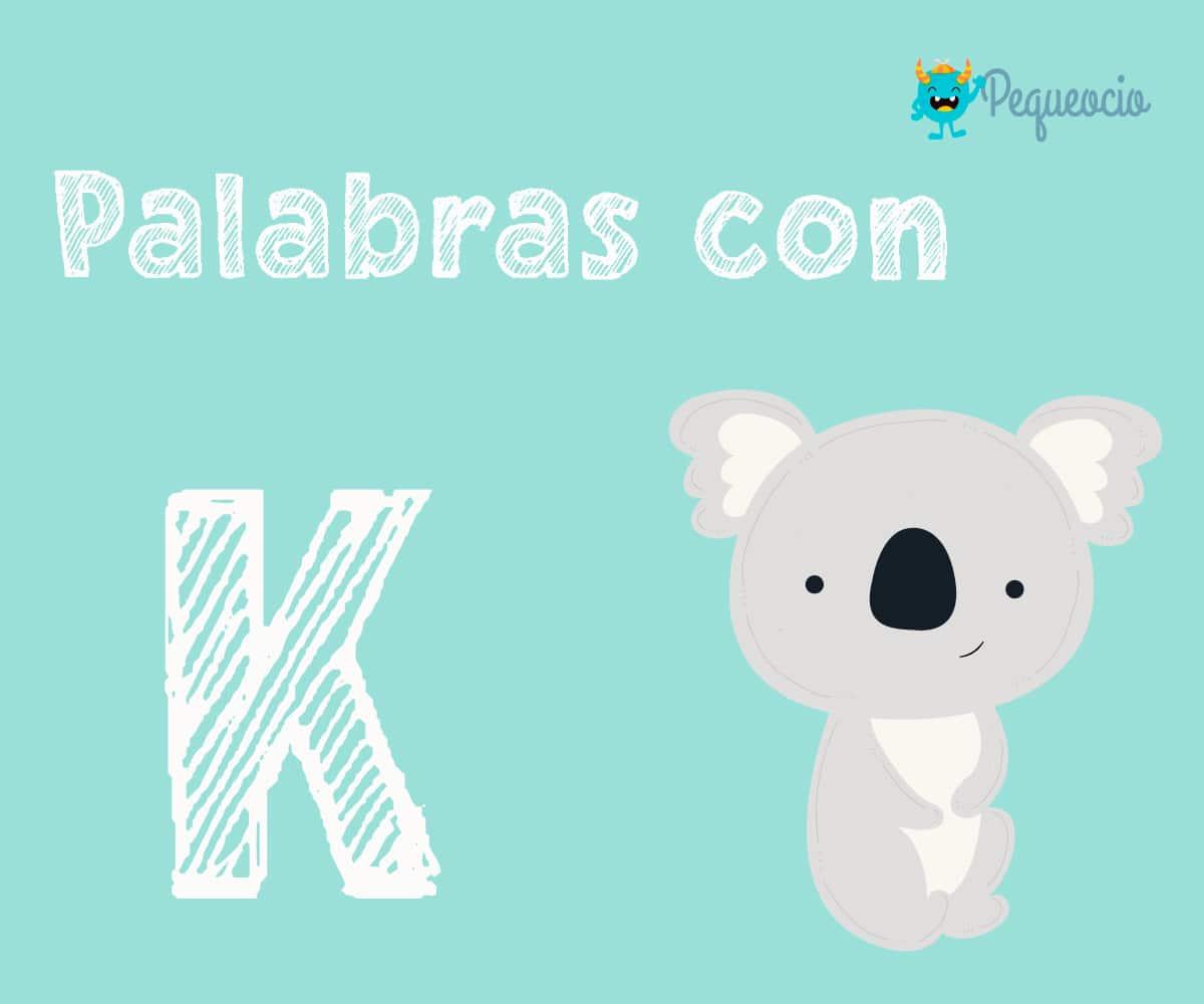 ejemplos de palabras con k